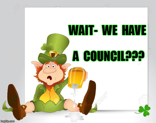 WAIT-  WE  HAVE A  COUNCIL??? | made w/ Imgflip meme maker