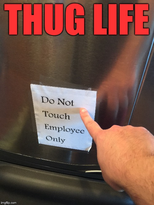 It's how I roll | THUG LIFE | image tagged in chumpchange | made w/ Imgflip meme maker