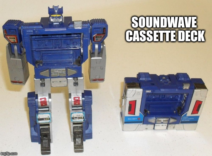 SOUNDWAVE CASSETTE DECK | made w/ Imgflip meme maker