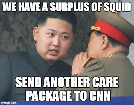 Kim Jong Un | WE HAVE A SURPLUS OF SQUID SEND ANOTHER CARE PACKAGE TO CNN | image tagged in kim jong un | made w/ Imgflip meme maker