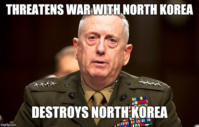 THREATENS WAR WITH NORTH KOREA DESTROYS NORTH KOREA | made w/ Imgflip meme maker