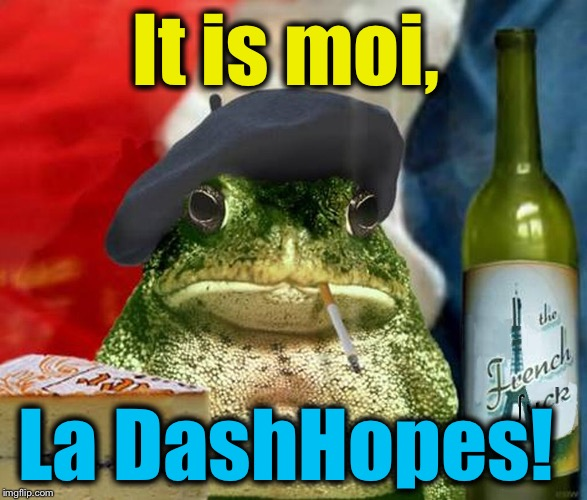 It is moi, La DashHopes! | made w/ Imgflip meme maker
