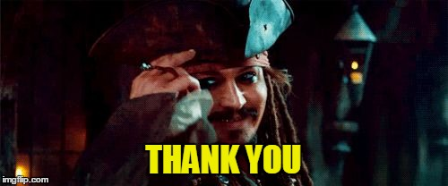 THANK YOU | image tagged in jack sparrow tip hat | made w/ Imgflip meme maker