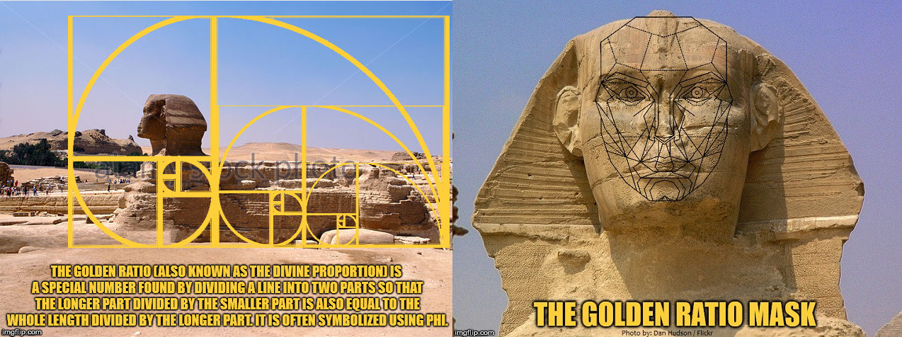 The Great Sphinx and the Golden Ratio. | image tagged in sphinx,the golden ratio,gold | made w/ Imgflip meme maker