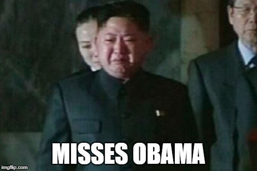 Kim Jong Un Sad Meme | MISSES OBAMA | image tagged in memes,kim jong un sad | made w/ Imgflip meme maker