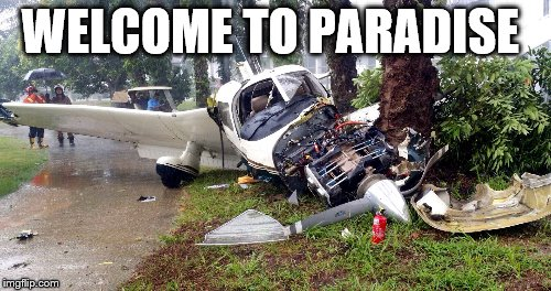 WELCOME TO PARADISE | made w/ Imgflip meme maker