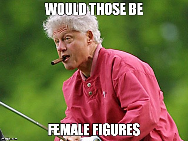 WOULD THOSE BE FEMALE FIGURES | made w/ Imgflip meme maker