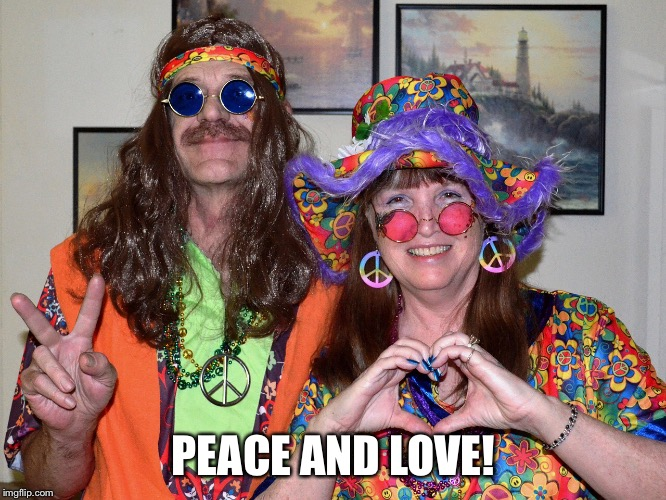 PEACE AND LOVE! | made w/ Imgflip meme maker