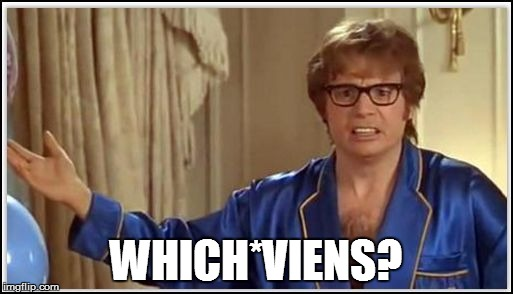 WHICH*VIENS? | made w/ Imgflip meme maker