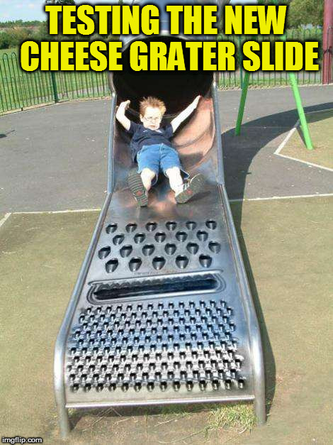 TESTING THE NEW CHEESE GRATER SLIDE | made w/ Imgflip meme maker