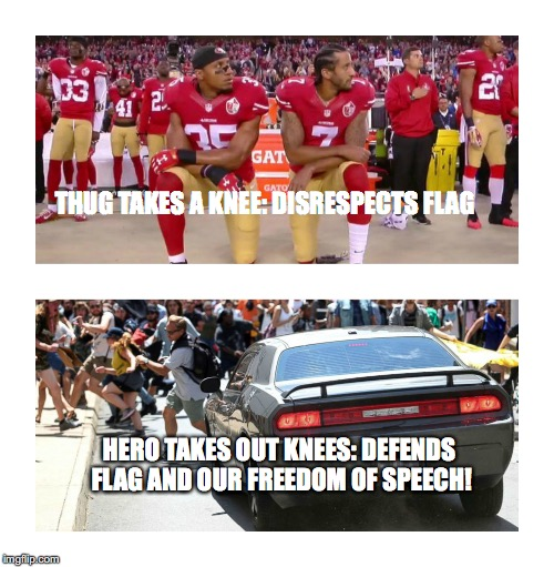 THUG TAKES A KNEE: DISRESPECTS FLAG HERO TAKES OUT KNEES: DEFENDS FLAG AND OUR FREEDOM OF SPEECH! | image tagged in colin kaepernick | made w/ Imgflip meme maker