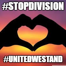 Love is God | #STOPDIVISION #UNITEDWESTAND | image tagged in love is god | made w/ Imgflip meme maker