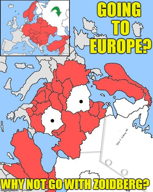 GEOGRAPHY 201 | GOING TO EUROPE? WHY NOT GO WITH ZOIDBERG? | image tagged in funny | made w/ Imgflip meme maker