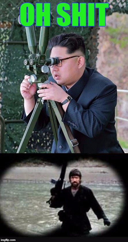 NK Chuck | OH SHIT | image tagged in chuck norris,kim jong un | made w/ Imgflip meme maker