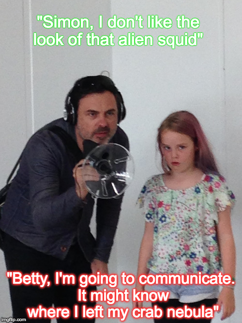 "Alien squid | ""Simon, I don't like the look of that alien squid"" ""Betty, I'm going to communicate. It might know where I left my crab nebula"" 