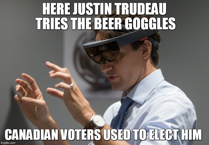 Justin Trudeau VR Glasses  | HERE JUSTIN TRUDEAU TRIES THE BEER GOGGLES CANADIAN VOTERS USED TO ELECT HIM | image tagged in justin trudeau vr glasses,justin trudeau,funny memes,canada,beer,vr | made w/ Imgflip meme maker