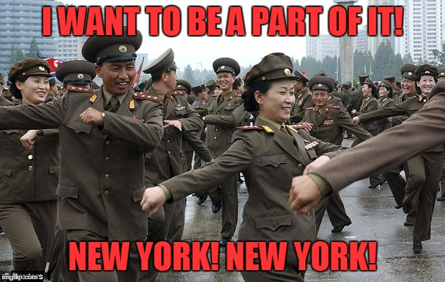 I WANT TO BE A PART OF IT! NEW YORK! NEW YORK! | made w/ Imgflip meme maker