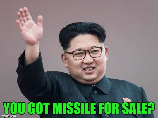 YOU GOT MISSILE FOR SALE? | made w/ Imgflip meme maker