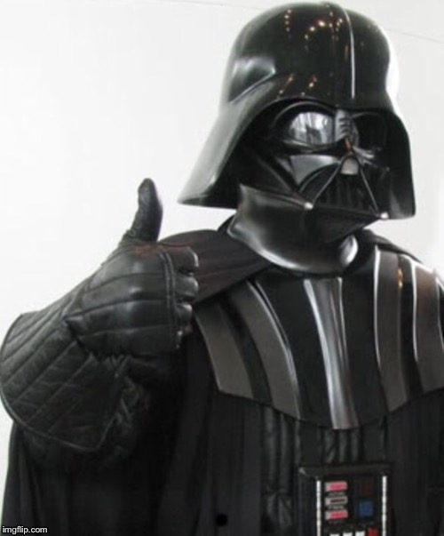 Darth Vader approves | . | image tagged in darth vader approves | made w/ Imgflip meme maker