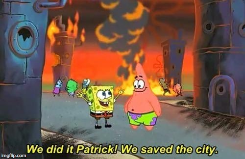 saw this and reminded me of Charlottesville  | WE DID IT PATRICK! WE SAVED THE CITY | image tagged in nazis,communism,donald trump,one does not simply,bad luck brian | made w/ Imgflip meme maker