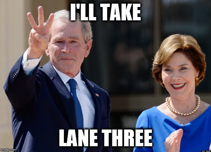 I'LL TAKE LANE THREE | made w/ Imgflip meme maker