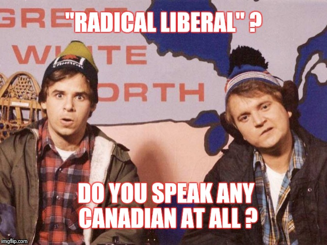 "More Mutants ? Thanks again , Obama | ""RADICAL LIBERAL"" ? DO YOU SPEAK ANY CANADIAN AT ALL ? 