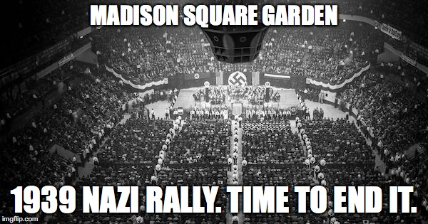 anti-fascists | MADISON SQUARE GARDEN 1939 NAZI RALLY. TIME TO END IT. | image tagged in antifa | made w/ Imgflip meme maker