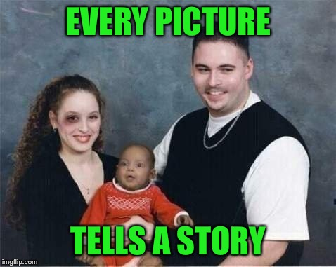 ...no words | EVERY PICTURE TELLS A STORY | image tagged in photography,true story,black eye | made w/ Imgflip meme maker