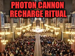 PHOTON CANNON RECHARGE RITUAL | made w/ Imgflip meme maker