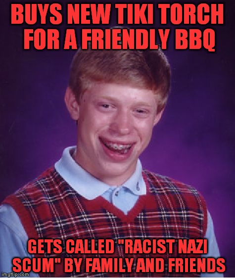 "He's Not Racist, Just Terribly Unlucky! | BUYS NEW TIKI TORCH FOR A FRIENDLY BBQ GETS CALLED ""RACIST NAZI SCUM"" BY FAMILY AND FRIENDS 