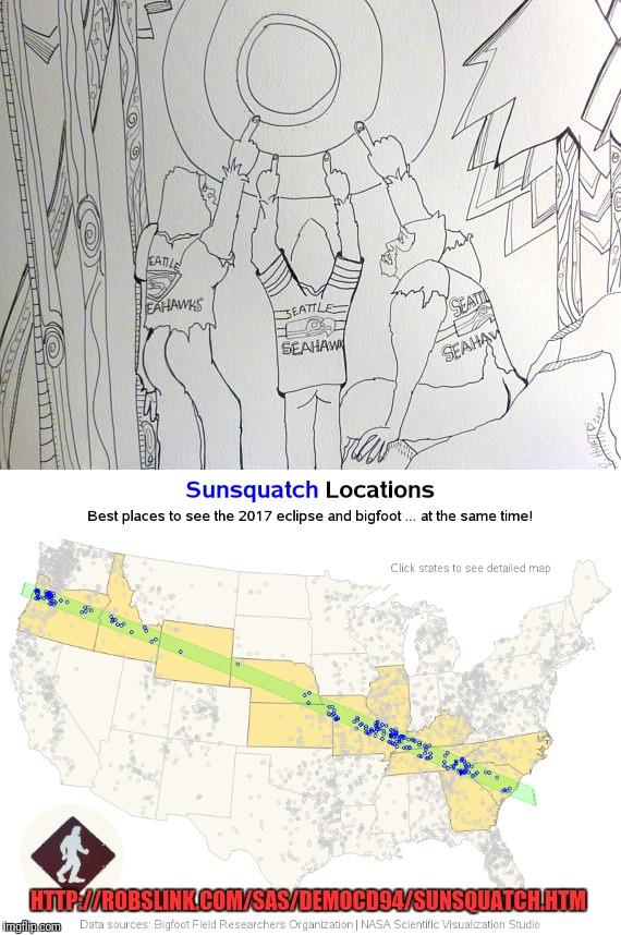 Best places to see the solar eclipse and Bigfoot at the same time.  Brought to you by the imgflip News Channel.   | HTTP://ROBSLINK.COM/SAS/DEMOCD94/SUNSQUATCH.HTM | image tagged in memes,solar eclipse,bigfoot,cryptozoology,seattle seahawks,maps | made w/ Imgflip meme maker