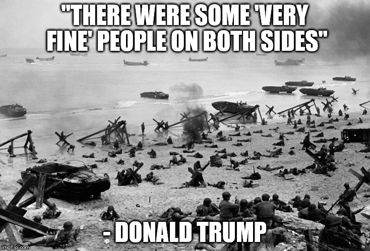 "Trump is an asshole | ""THERE WERE SOME 'VERY FINE' PEOPLE ON BOTH SIDES"" - DONALD TRUMP 