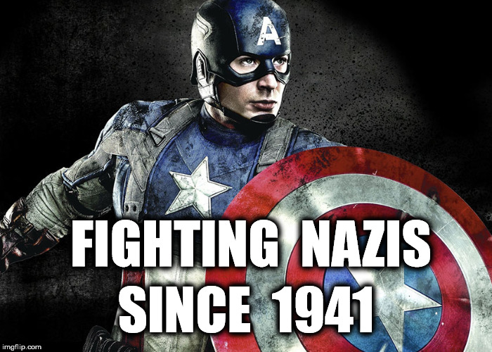 who ya gonna call | SINCE  1941 FIGHTING  NAZIS | image tagged in donald trump,memes,politics | made w/ Imgflip meme maker