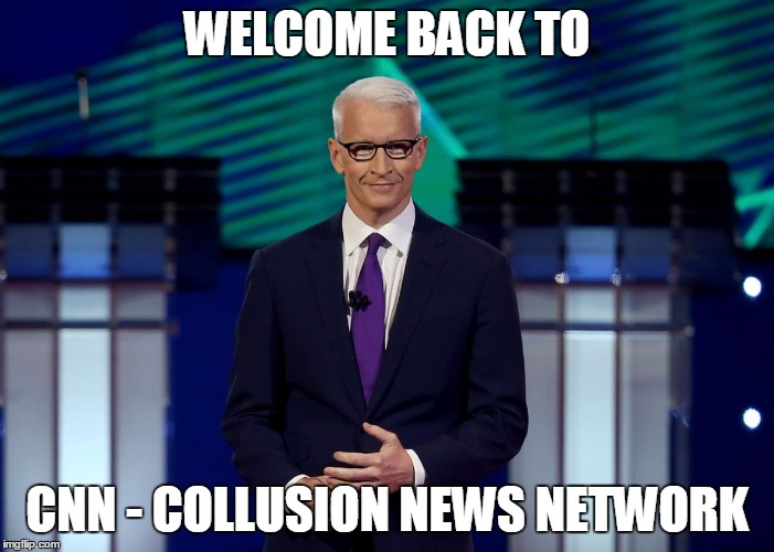 Anderson Cooper CNN Debate | WELCOME BACK TO CNN - COLLUSION NEWS NETWORK | image tagged in anderson cooper cnn debate | made w/ Imgflip meme maker