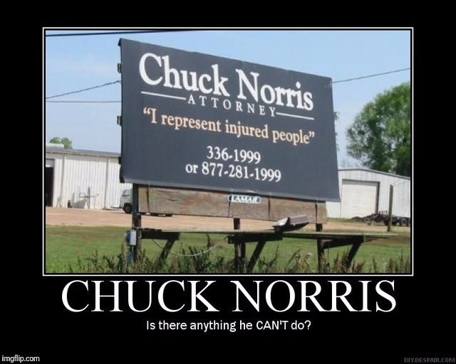 Chuck Norris, Attorney At Law | . | image tagged in funny memes,demotivationals,chuck norris,ace attorney | made w/ Imgflip meme maker