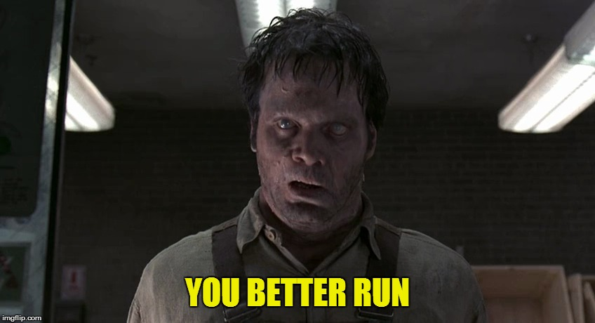 YOU BETTER RUN | made w/ Imgflip meme maker