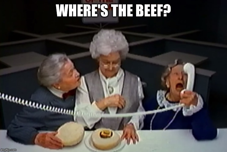 WHERE'S THE BEEF? | made w/ Imgflip meme maker