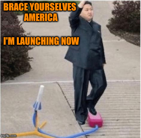 BRACE YOURSELVES AMERICA I'M LAUNCHING NOW | made w/ Imgflip meme maker