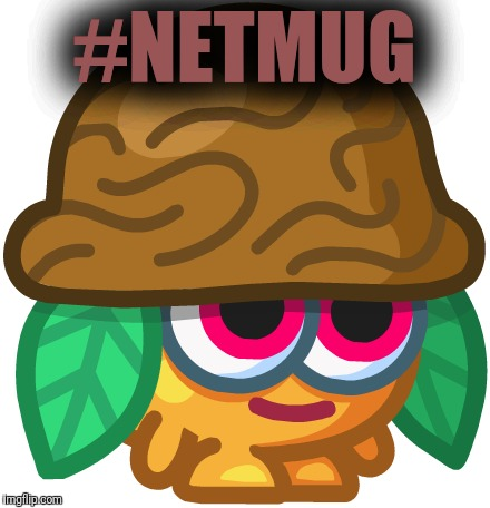 Nutmeg Time. Netmug  | #NETMUG | image tagged in nutmeg,netmug,wasted | made w/ Imgflip meme maker