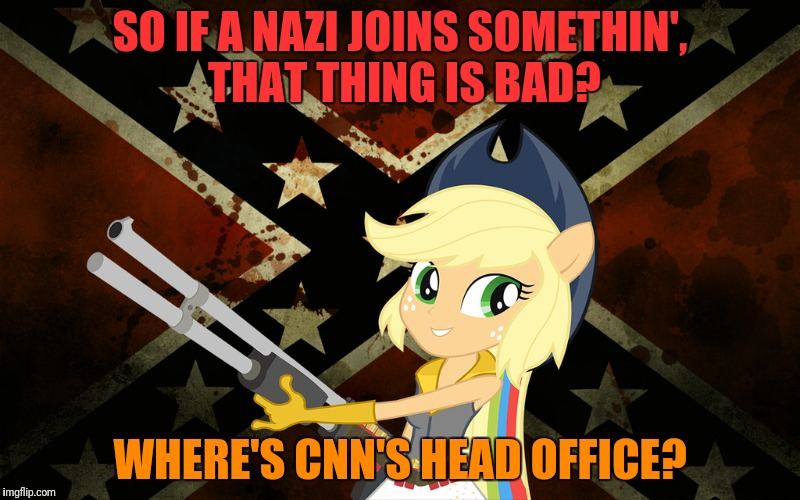 SO IF A NAZI JOINS SOMETHIN', THAT THING IS BAD? WHERE'S CNN'S HEAD OFFICE? | made w/ Imgflip meme maker