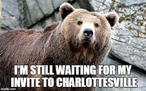 I'M STILL WAITING FOR MY INVITE TO CHARLOTTESVILLE | made w/ Imgflip meme maker