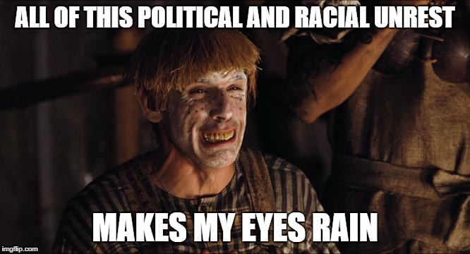 Crying Simple Jack | ALL OF THIS POLITICAL AND RACIAL UNREST MAKES MY EYES RAIN | image tagged in crying simple jack | made w/ Imgflip meme maker