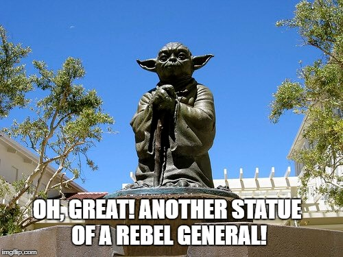 "It's utterly disgraceful that we continue to honor these so-called ""heroes of the Confederacy!"" 