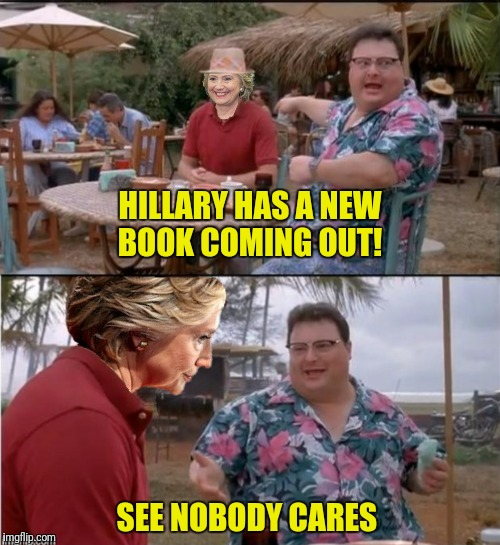 """What Happened:  Or How Being Too Awesome Cost Me The Election  (And James Comey And Russia And...)"" 