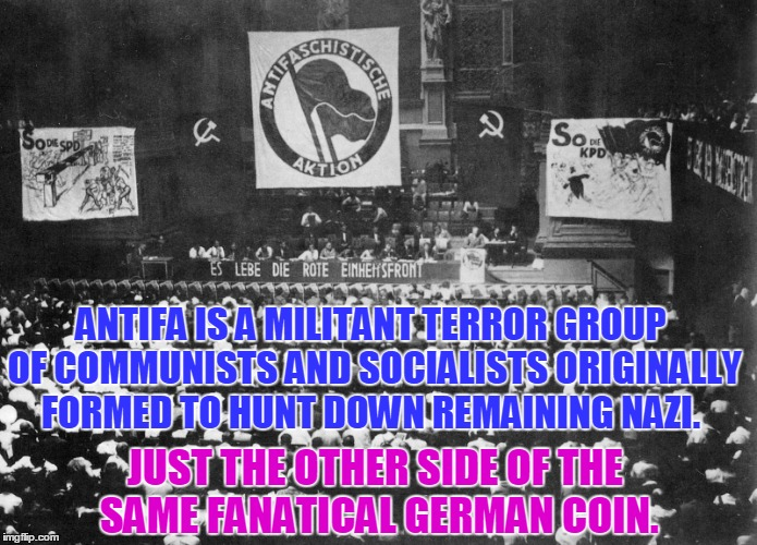 Do You Know Your History? | ANTIFA IS A MILITANT TERROR GROUP OF COMMUNISTS AND SOCIALISTS ORIGINALLY FORMED TO HUNT DOWN REMAINING NAZI. JUST THE OTHER SIDE OF THE SAM | image tagged in antifa,nazi,germany,1950 | made w/ Imgflip meme maker