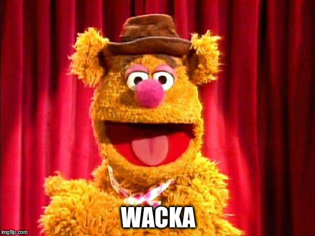 WACKA | made w/ Imgflip meme maker