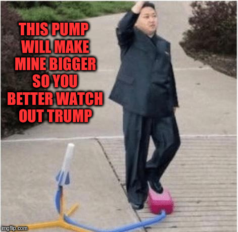 THIS PUMP WILL MAKE MINE BIGGER SO YOU BETTER WATCH OUT TRUMP | made w/ Imgflip meme maker