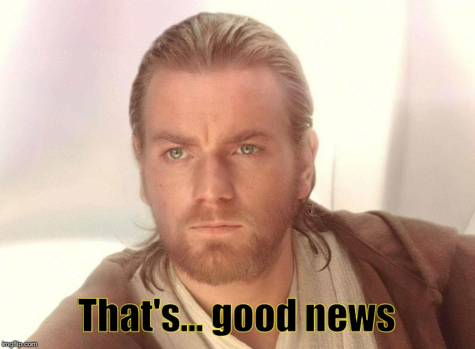 Mrw I Found Out About The New Obi Wan Kenoni Spin Off That S