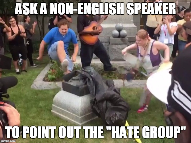 "Durham NC Confederate Statue | ASK A NON-ENGLISH SPEAKER TO POINT OUT THE ""HATE GROUP"" 