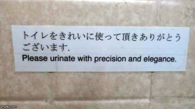 image tagged in memes,funny signs,funny,bathroom,bathroom humor | made w/ Imgflip meme maker